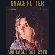 Grace Potter   Daylight   October 25th