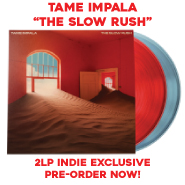 TAME IMPALA | THE SLOW RUSH | 2LP INDIE EXCLUSIVE